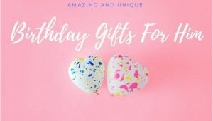 Best Birthday Gifts for Him 2018 Birthday Gifts for Him thecompletereview