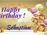 Best Free E Birthday Cards Uk Happy Birthday Sebastian Free Ecards