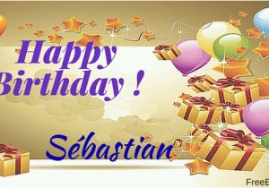 Best Free E Birthday Cards Uk Happy Sebastian Ecards