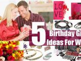 Best Gift for A Wife On Her Birthday Birthday Gift Ideas for Wife Best Birthday Gift Ideas