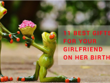 Best Gift to Give Your Girlfriend for Her Birthday 11 Best Gifts for Your Girlfriend On Her Birthday Best