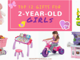 Best Gifts for 2 Year Old Birthday Girl 12 Best Gifts for A 2 Year Old Girl Cute and Fun