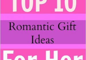 Best Gifts For A Girlfriend On Her Birthday What Are The Top 10 Romantic Gift