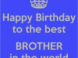 Best Happy Birthday Wishes Quotes for Brother Amazing 40 Birthday Wishes for Brother with Pictures