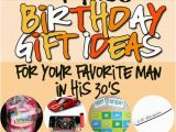 Best Ideas for Birthday Gifts for Him Birthday Gifts for Him In His 30s Romantic Gift Ideas