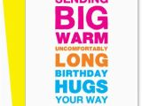 Big Birthday Cards In Stores Birthday Hugs Greeting Card From Uncooked