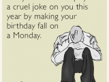 Birthday Card Ecard Free Funny sorry the Calendar Played A Cruel Joke On You This Year by