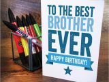 Birthday Card for Brother Images Best Brother Birthday Card by A is for Alphabet