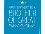 Birthday Card for Brother Images Happy Jackson Brother Of Great Awesomeness Card