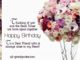 Birthday Card for Close Friend to A Dear Friend who is Always Close to My Heart Happy