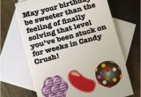 Birthday Card for Crush Candy Crush Birthday Card