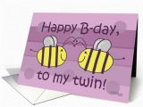 Birthday Card for My Twin Sister Twin Sister Birthday Quotes Happy Quotesgram