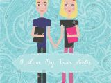 Birthday Card for My Twin Sister Vector Happy Birthday Card Invitation Background for