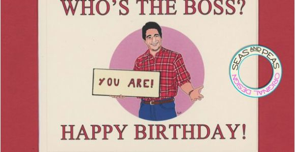 Birthday Card for the Boss who 39 S the Boss Birthday Funny Birthday Card tony Danza