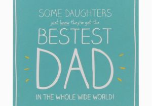 Birthday Card From Daughter To Father Happy Bestest Dad For Daddy