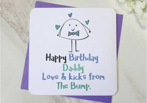 Birthday Card From Unborn Baby Happy Daddy Love And Kicks The Bump By Parsy