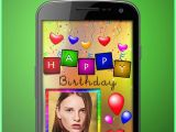 Birthday Card Maker with Picture Birthday Greeting Cards Maker Photo Frames Cakes