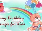 Birthday Card Messages for Kids Funny Birthday Messages for Kids