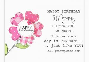 Birthday Card Poems Mom Free Cards Happy Mommy I Love You So Much