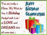 Birthday Card Sayings for Grandpa Wishing You A Very Happy Birthday Dear Grandfather