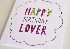 Birthday Cards For A Lover 39 Happy Card By Veronica Dearly