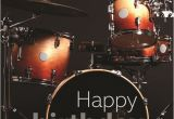 Birthday Cards for Drummers Happy Birthday Wishes with Drum Page 2