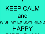 Birthday Cards for Ex Boyfriend Ex Husband Birthday Quotes Quotesgram