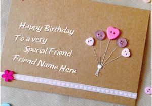 Birthday Cards for Friends with Name Special Birthday Card for Friend with Name