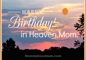 Birthday Cards For Mom In Heaven Happy Wishes Mother Page 17