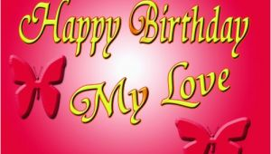 Birthday Cards for My Sweetheart top 65 Happy Birthday My Love Wishesgreeting
