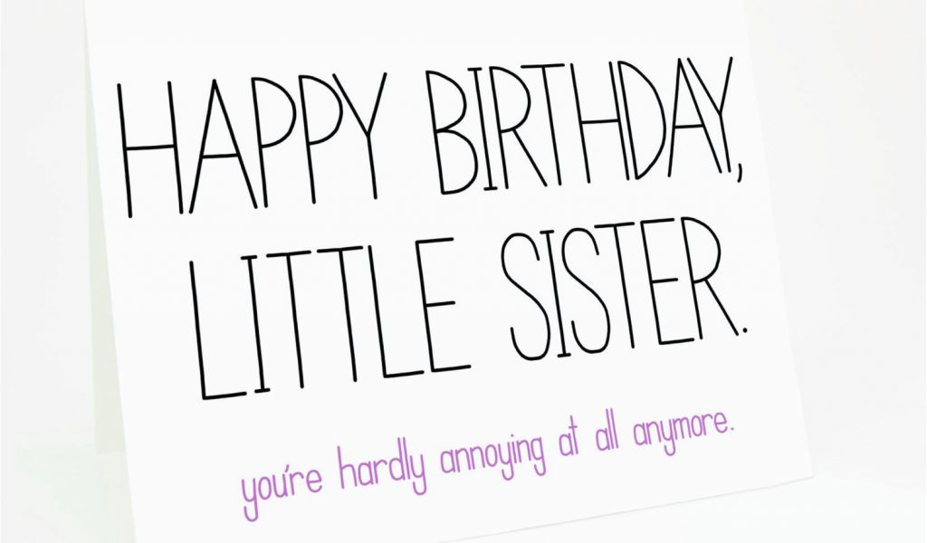 Birthday Cards For Sisters Funny Sister Quotes And