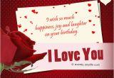Birthday Cards for the Man I Love Birthday Wishes for Boyfriend Festival Around the World