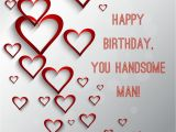 Birthday Cards for the Man I Love Happy Birthday to the Man I Love Cards Www Imgkid Com