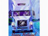 Birthday Cards for Truck Drivers Cool Truck Funny Trucker Birthday Cards Zazzle