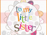 Birthday Cards for Younger Sister 7 Sister Birthday Cardsreference Letters Words