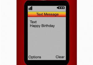 Birthday Cards Via Text Message Happy Zazzle