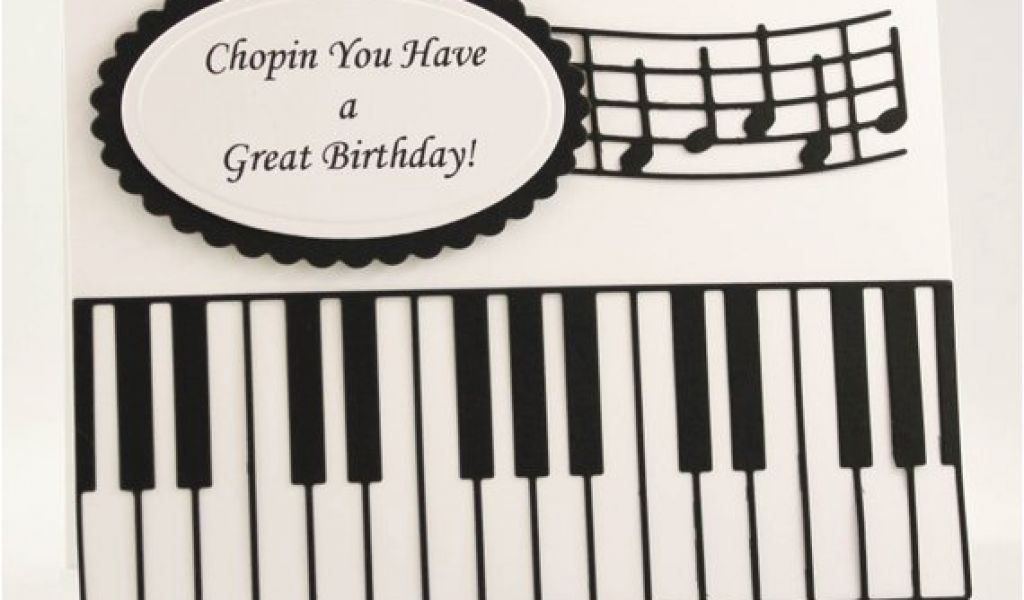 Birthday Cards With A Piano Theme Handmade Card Happy