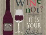 Birthday Cards with Wine 25 Best Ideas About Happy Birthday Male On Pinterest
