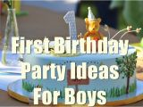 Birthday Decorations for Boys 1st Birthday 1st Birthday Party Ideas for Boys You Will Love to Know