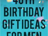 Birthday Dinner Ideas for Him Fabulous 40th Birthday Ideas Party Gift Ideas for Men