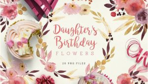Birthday Flowers for Daughter Daughter 39 S Birthday Flowers Illustrations On Creative Market