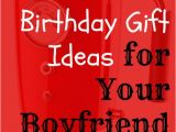 Birthday Gift Ideas for Boyfriend Canada What are the top 10 Romantic Birthday Gift Ideas for Your