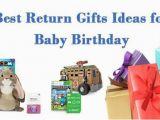 Birthday Gift Ideas for Her India Best Return Gifts Ideas for Baby Birthday In India