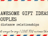 Birthday Gift Ideas for Him Long Distance 100 Awesome Gift Ideas for Couples In Long Distance