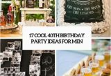 Birthday Gifts for 40th Male Cool 40th Birthday Party Ideas for Men Cover Bday Ideas