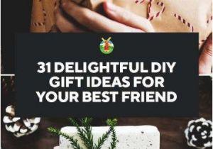 Birthday Gifts for Best Friends Diy 31 Delightful Diy Gift Ideas for Your Best Friend Diy