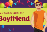 Birthday Gifts for Boyfriend In Nigeria 18 Absolutely Great Birthday Gifts for Your Boyfriend