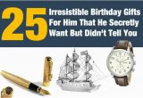 Birthday Gifts for Him 2016 25 Irresistible Birthday Gifts for Him that He Secretly