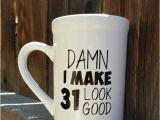 Birthday Gifts for Him 31 31st Birthday Mug Birthday Gift Birthday Mug Custom