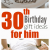Birthday Gifts for Him Expensive 30th Birthday Gift Ideas for Him Fantabulosity